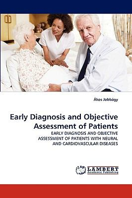 Early Diagnosis and Objective Assessment of Patients N/A 9783838353166 Front Cover