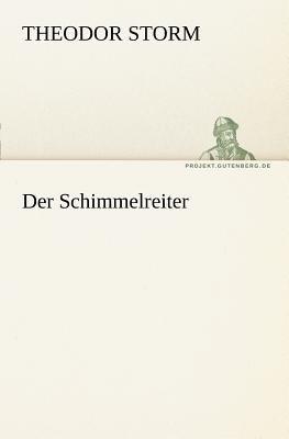 Schimmelreiter   2011 9783842411166 Front Cover