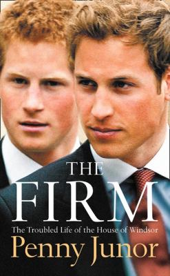 Firm The Troubled Life of the House of Windsor  2006 edition cover