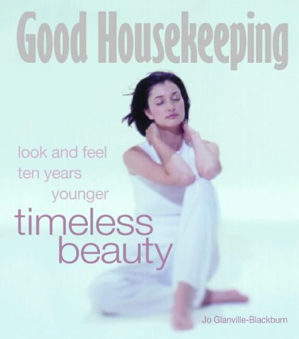 """""""Good Housekeeping"""" Timeless Beauty (Good Housekeeping) N/A edition cover"""