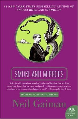 Smoke and Mirrors Short Fictions and Illusions N/A edition cover