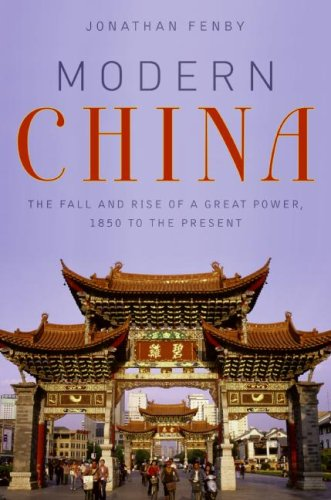 Modern China The Fall and Rise of a Great Power, 1850 to the Present N/A 9780061661167 Front Cover