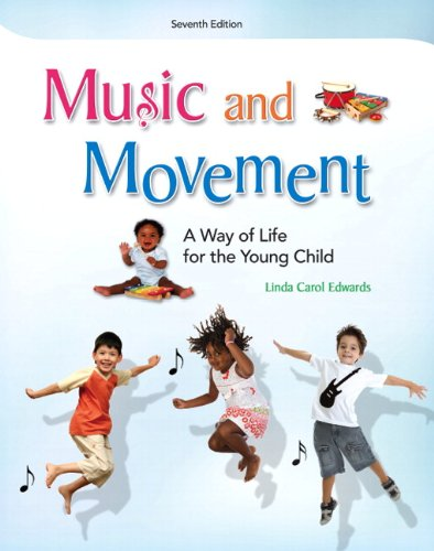 Music and Movement A Way of Life for the Young Child 7th 2013 (Revised) edition cover