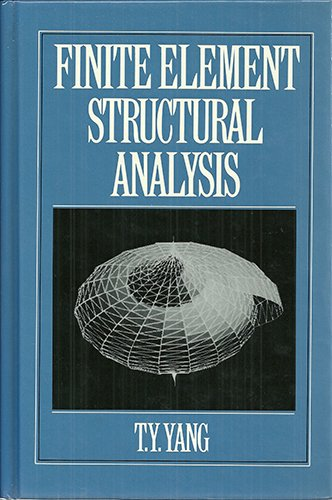 Finite Element Structural Analysis   1986 edition cover