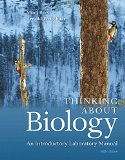 Thinking about Biology An Introductory Laboratory Manual 5th 2016 9780134033167 Front Cover