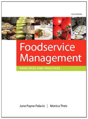Foodservice Management Principles and Practices 12th 2012 (Revised) edition cover