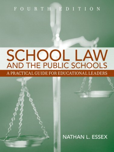 School Law and the Public Schools A Practical Guide for Educational Leaders 4th 2008 (Revised) edition cover