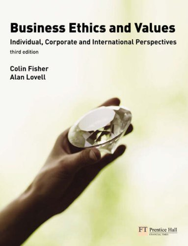 Business Ethics and Values Individual, Corporate and International Perspectives 3rd 2009 edition cover