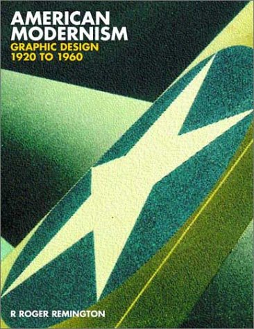 American Modernism Graphic Design 1920 to 1960 N/A 9780300098167 Front Cover