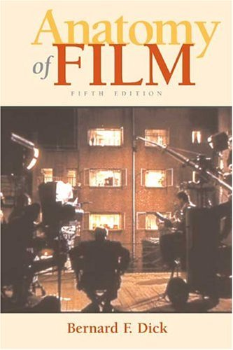 Anatomy of Film  5th 2005 9780312415167 Front Cover