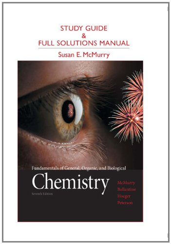 Study Guide and Full Solutions Manual for Fundamentals of General, Organic, and Biological Chemistry  7th 2013 9780321776167 Front Cover