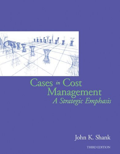 Cases in Cost Management A Strategic Emphasis 3rd 2006 (Revised) 9780324311167 Front Cover