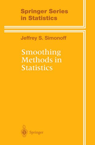 Smoothing Methods in Statistics  2nd 1996 (Student Manual, Study Guide, etc.) edition cover