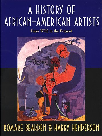 History of African-American Artists From 1792 to the Present N/A 9780394570167 Front Cover