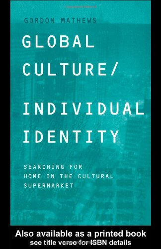 Global Culture/Individual Identity Searching for Home in Cultural Supermarket  2000 edition cover