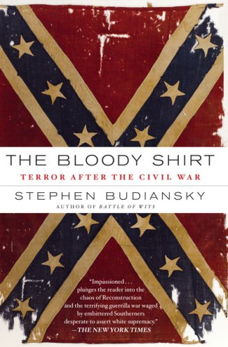 Bloody Shirt Terror after the Civil War N/A edition cover
