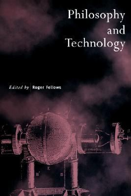 Philosophy and Technology   1995 9780521558167 Front Cover