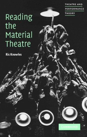 Reading the Material Theatre   2004 9780521644167 Front Cover