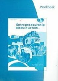 Entrepreneurship Ideas in Action 4th 2009 (Workbook) 9780538446167 Front Cover
