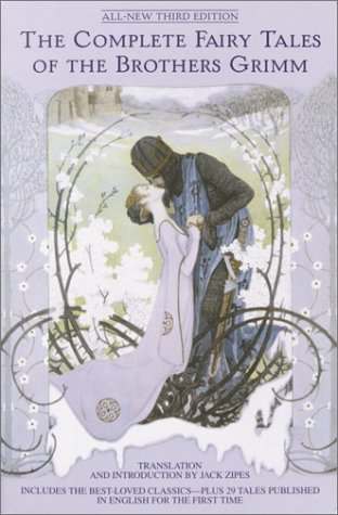 Complete Fairy Tales of the Brothers Grimm  3rd 2003 (Reprint) edition cover