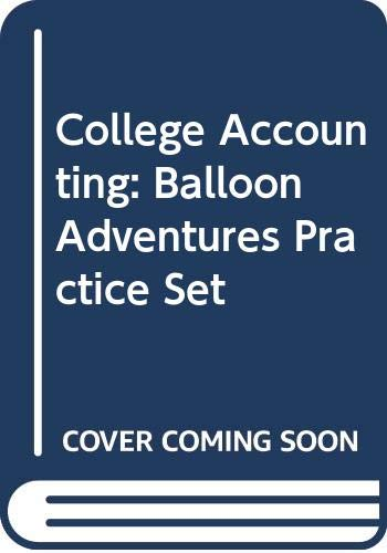Mcquaig College Accounting Balloon Adventures Practice Set W/cd Revised 8e 8th 2005 9780618777167 Front Cover