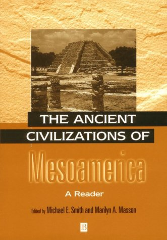 Ancient Civilizations of Mesoamerica A Reader  2000 edition cover