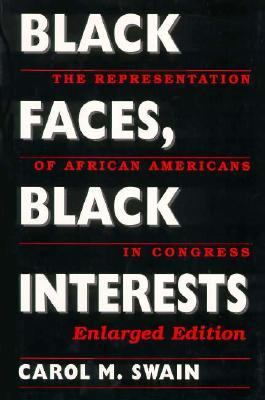 Black Faces, Black Interests The Representation of African Americans in Congress 2nd 1995 (Enlarged) 9780674076167 Front Cover