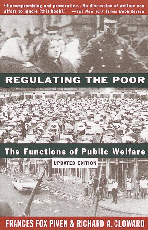 Regulating the Poor The Functions of Public Welfare Revised  edition cover