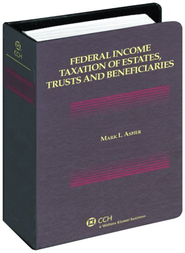 Federal Income Taxation of Estates, Trusts and Beneficiaries 3rd edition cover