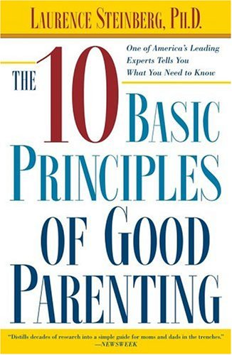 Ten Basic Principles of Good Parenting   2005 edition cover