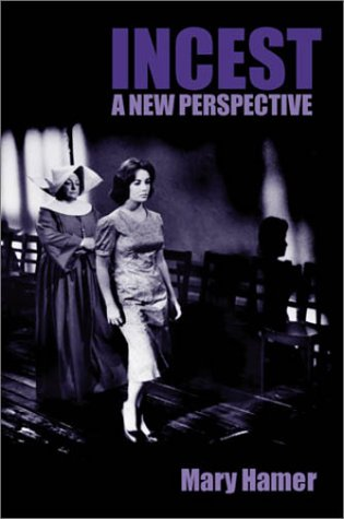 Incest A New Perspective  2002 9780745624167 Front Cover