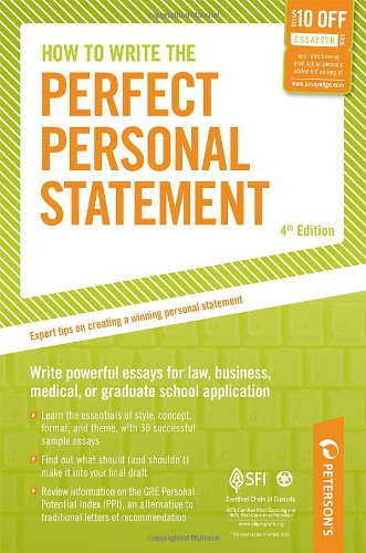 How to Write the Perfect Personal Statement Write Powerful Essays for Law, Business, Medical, or Graduate School Application 4th edition cover