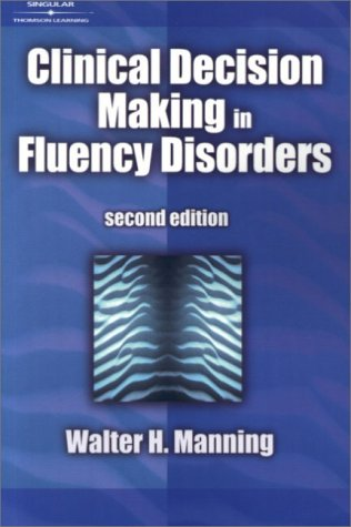 Clinical Decision Making in Fluency Disorders  2nd 2001 (Revised) edition cover