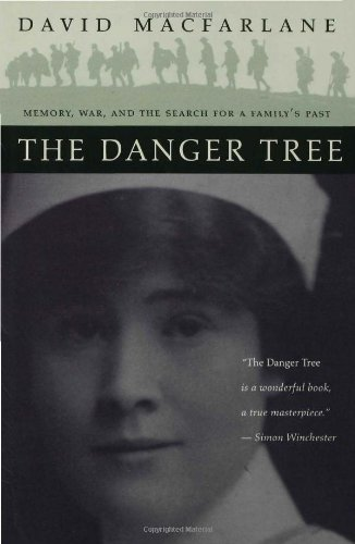 Danger Tree Memory, War and the Search for a Family's Past  2001 (Reprint) 9780802776167 Front Cover