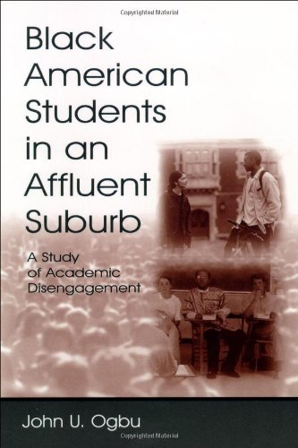 Black American Students in an Affluent Suburb A Study of Academic Disengagement  2003 9780805845167 Front Cover
