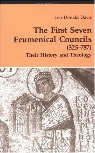 First Seven Ecumenical Councils Their History and Theology N/A 9780814656167 Front Cover