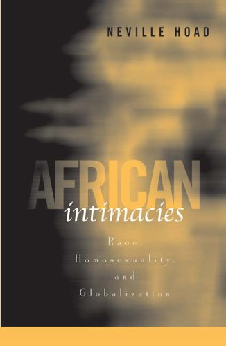 African Intimacies Race, Homosexuality, and Globalization  2006 edition cover