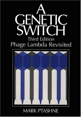 Genetic Switch Phage Lambda Revisited 3rd 2004 (Revised) edition cover
