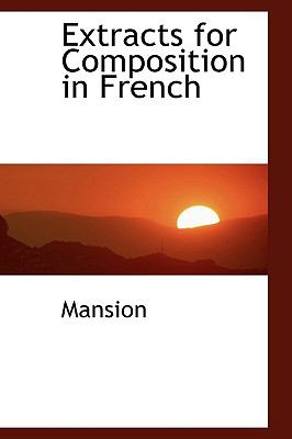 Extracts for Composition in French N/A 9781110847167 Front Cover