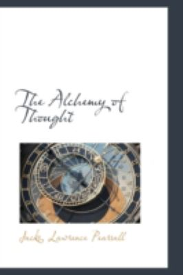 Alchemy of Thought  N/A 9781113185167 Front Cover