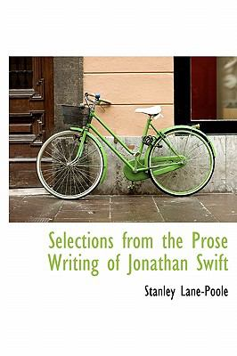 Selections from the Prose Writing of Jonathan Swift N/A 9781113891167 Front Cover