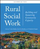 Rural Social Work Building and Sustaining Community Capacity 2nd 2014 9781118445167 Front Cover