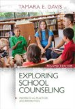 Exploring School Counseling:   2014 edition cover