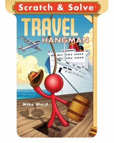 Scratch and Solve Travel Hangman  N/A 9781402760167 Front Cover