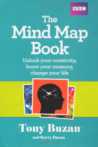 Mind Map Book: Unlock Your Creativity, Boost Your Memory, Change Your Life   2009 9781406647167 Front Cover