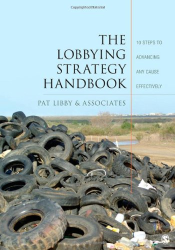 Lobbying Strategy Handbook 10 Steps to Advancing Any Cause Effectively  2012 edition cover