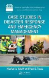 Case Studies in Disaster Response and Emergency Management   2013 9781439883167 Front Cover