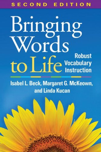 Bringing Words to Life, Second Edition Robust Vocabulary Instruction 2nd 2013 (Revised) edition cover