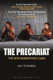 Precariat The New Dangerous Class  2014 edition cover