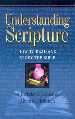 Understanding Scripture How to Read and Study the Bible N/A 9781565638167 Front Cover